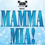 BAMtheatre Pesents Mamma Mia!