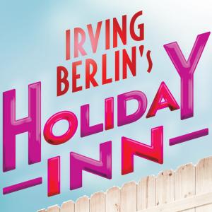 Irving Berlin's Holiday Inn