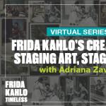 Frida Kahlo's Creativity: Staging Art, Staging Life