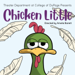 Chicken Little (College of DuPage Thearer)