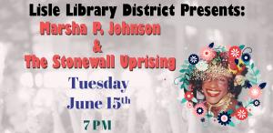 Marsha P. Johnson and the Stonewall Uprising