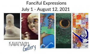 Fanciful Expressions at the Kavanagh Gallery