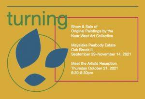 "Artists' Reception: ""Turning"" Art Show & Sale"