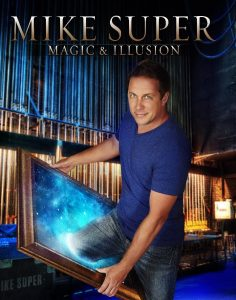 Mike Super: Magic & Illusion