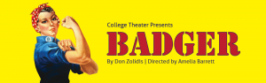 College Theater: Badger